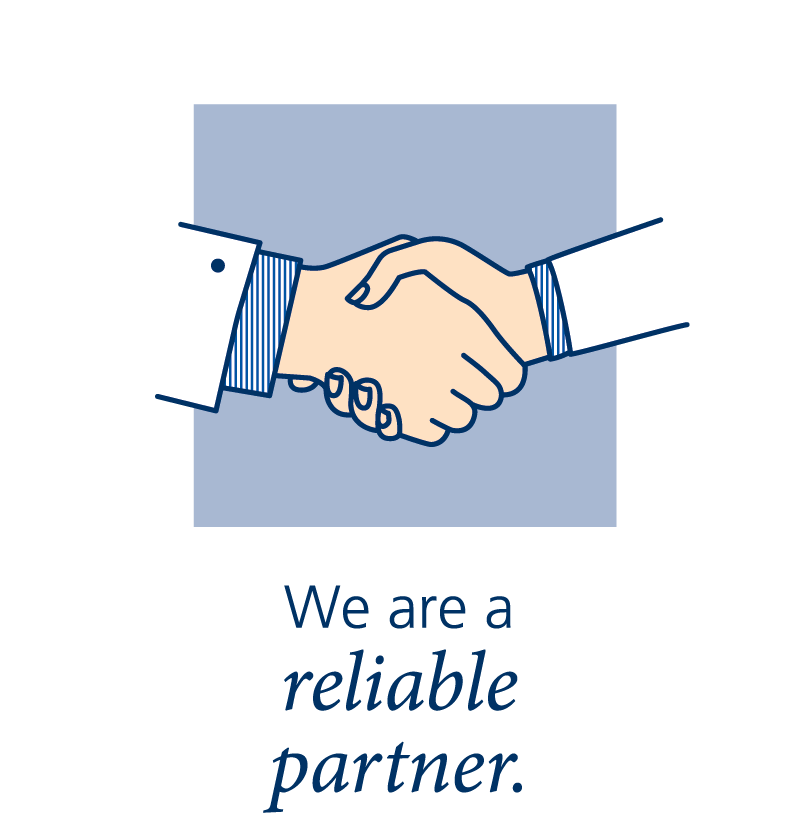 We are a reliable partner